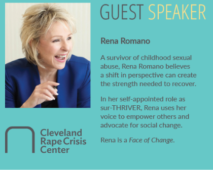 We are humbled that the 2019 Faces of Change Luncheon on April 17 raised more funds for the Cleveland Rape Crisis Center than any luncheon in our 45-year history. Keynote Speaker Rena Romano